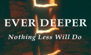 Ever deeper