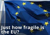 Fragile EU?